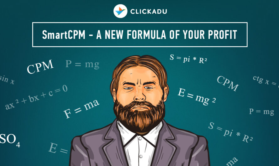 SmartCPM: A well-known pricing model is now at Clickadu!