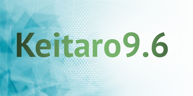 Keitaro 9.6. New features and updates