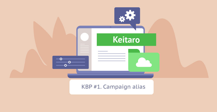 Keitaro Best Practices # 1: Campaign alias
