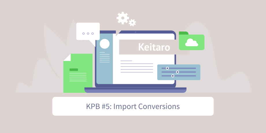 keitaro-best-practices-5-import-conversions