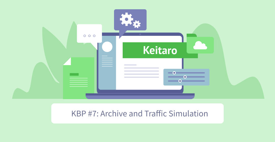 Keitaro Best Practices #7: Archive and Traffic Simulation