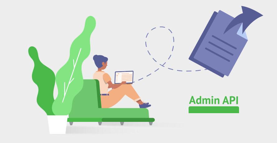 Большая статья по Admin API
